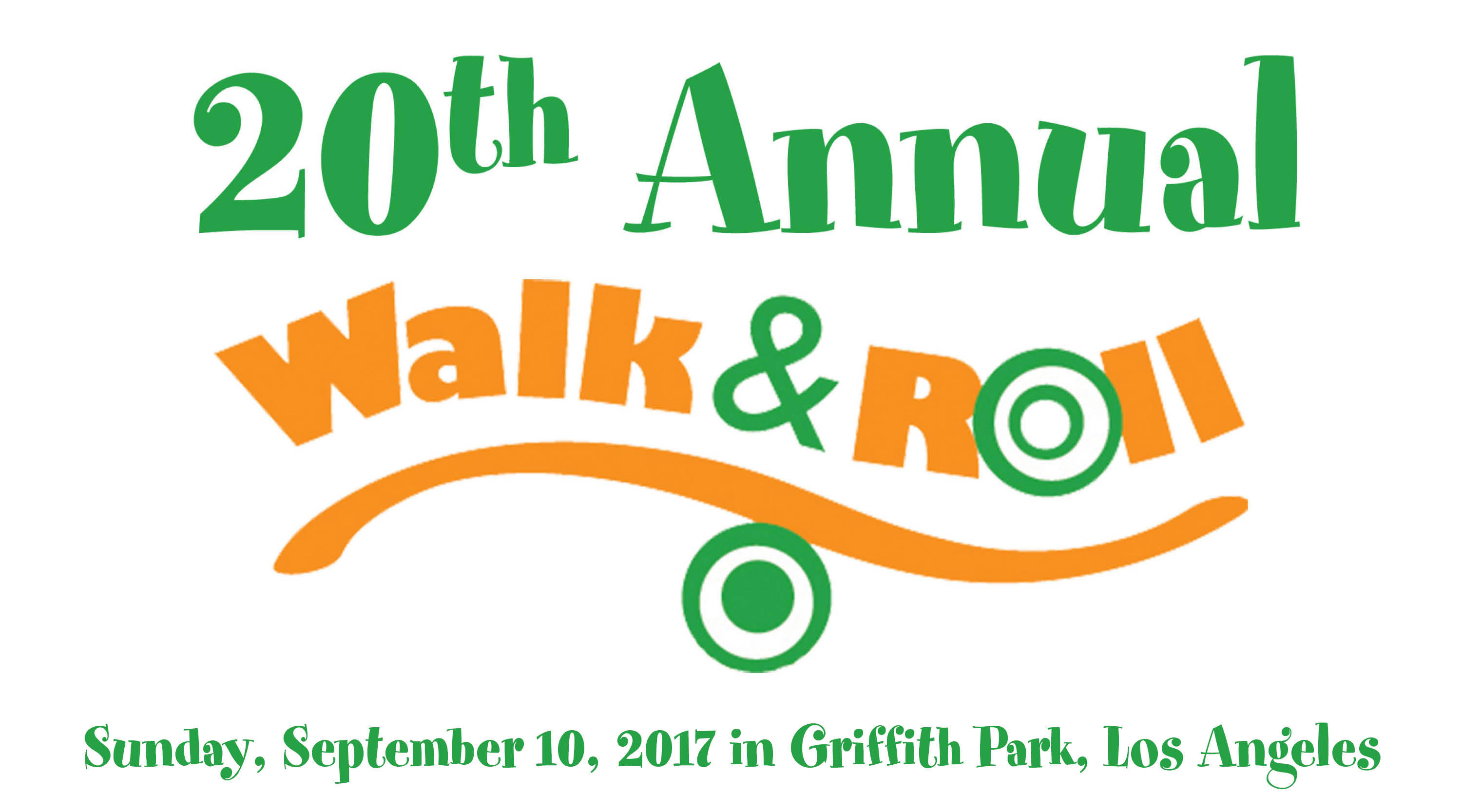 Help us celebrate our 20th Anniversary at our 20th Annual Walk & Roll!